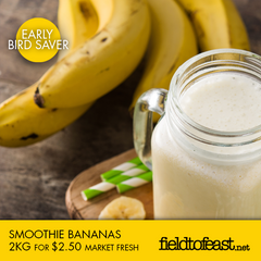 Smoothie bananas 2kg $2.50