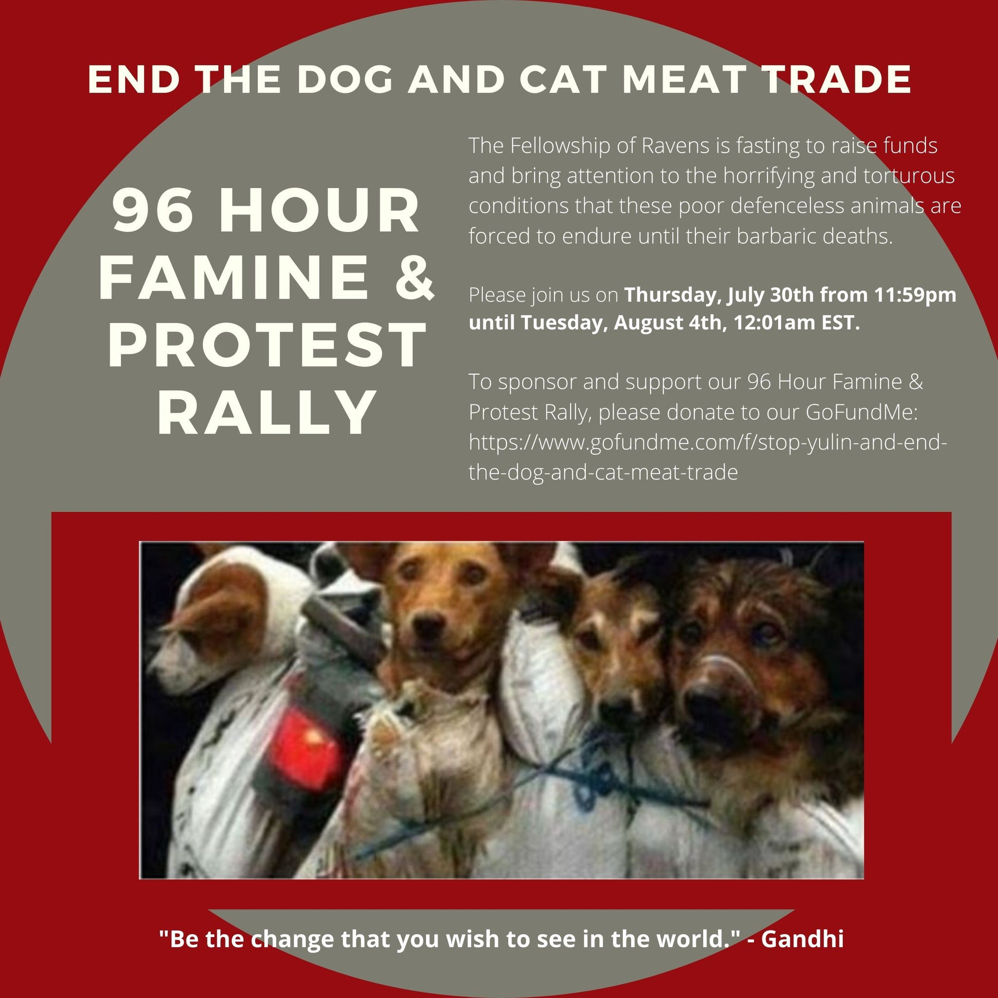 96 Hour Famine & Protest Rally - END The Dog And Cat Meat Trade