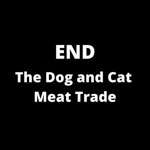 Criminalize Dog And Cat Meat