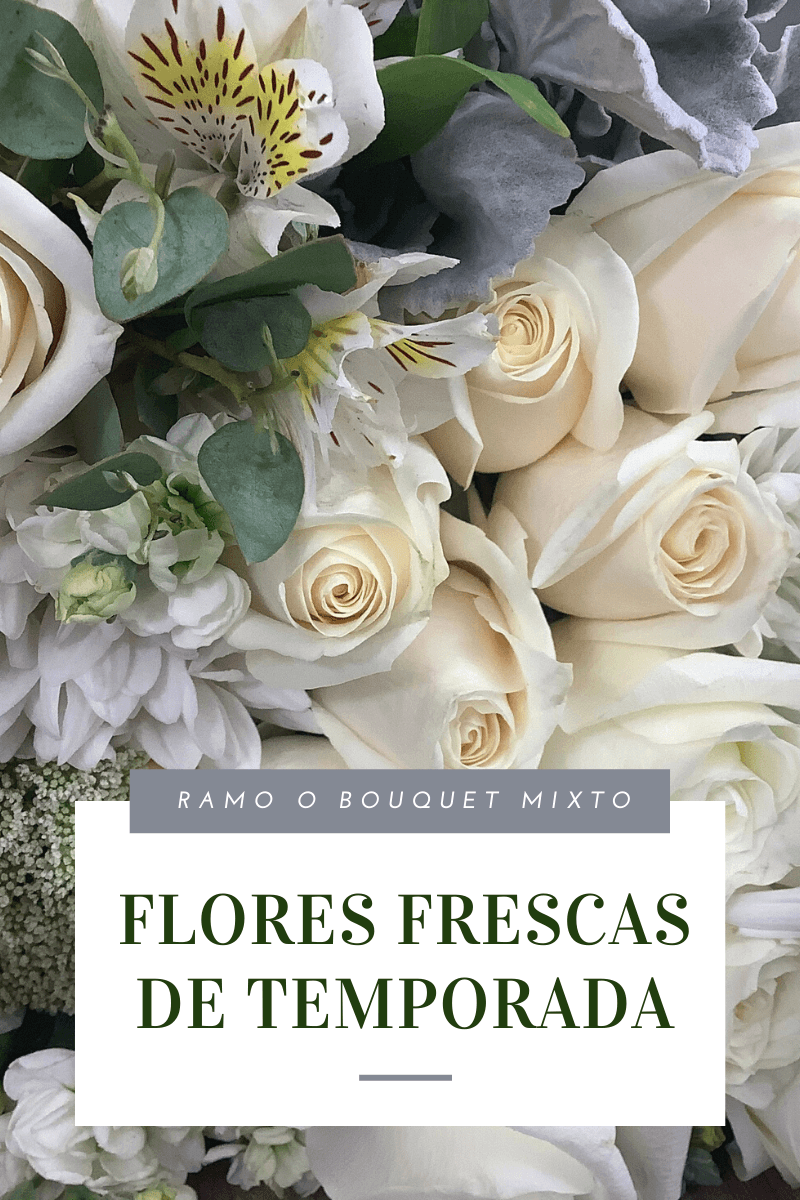Bouquet Mixto Tonos Blancos
