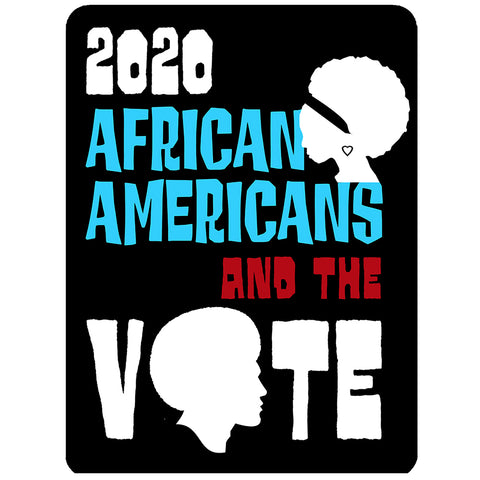 2020 Black History Theme - African Americans and The Vote Sticker 3x4""