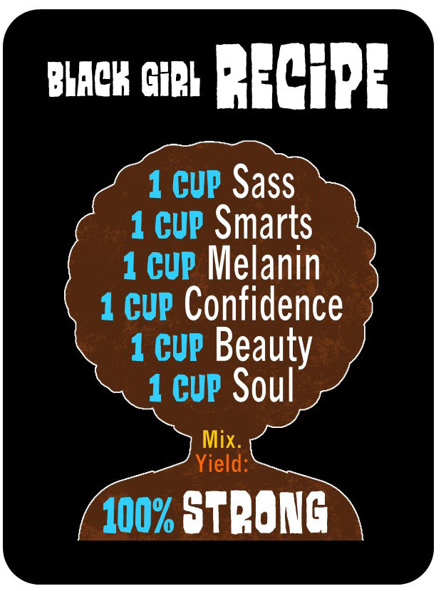 "Black Girl Recipe Sticker 4 x 3"" Inspirational Motivational Decal for Strong Women"