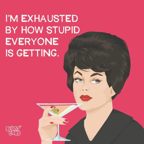 """I'm Exhausted"" 5in Paper Beverage Napkins by Bluntcard"