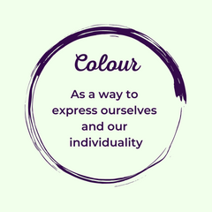 Colour as a way to express ourselves and our individuality