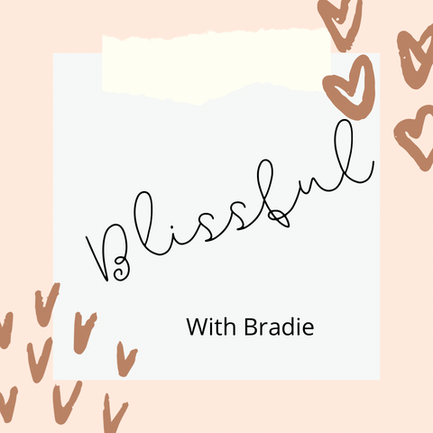 Blissful with Bradie