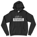 Rather be Running Hoodie (Unisex)