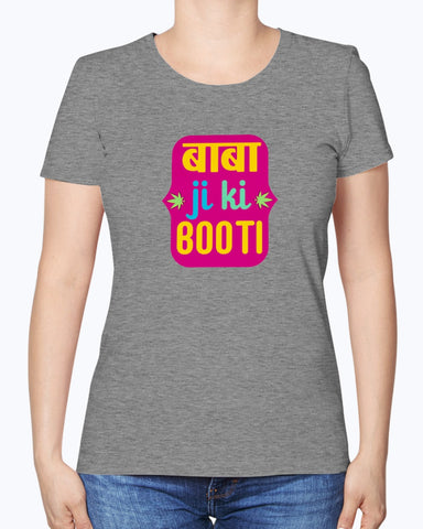 Baba Ji Ki Booti - Women's T-Shirt - By Dosa