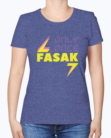 Fasak Only Once - Women's T-Shirt - By Dosa