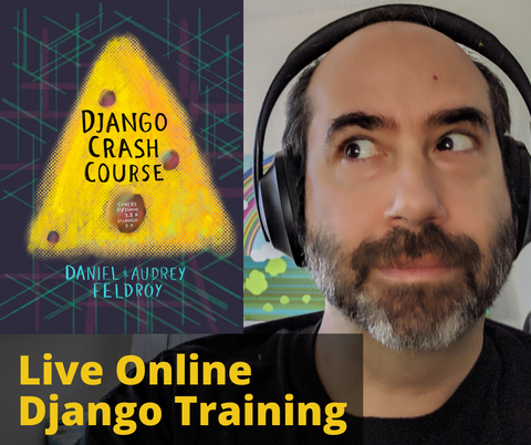 July 16th and 17th Live Instruction of our Django Crash Course