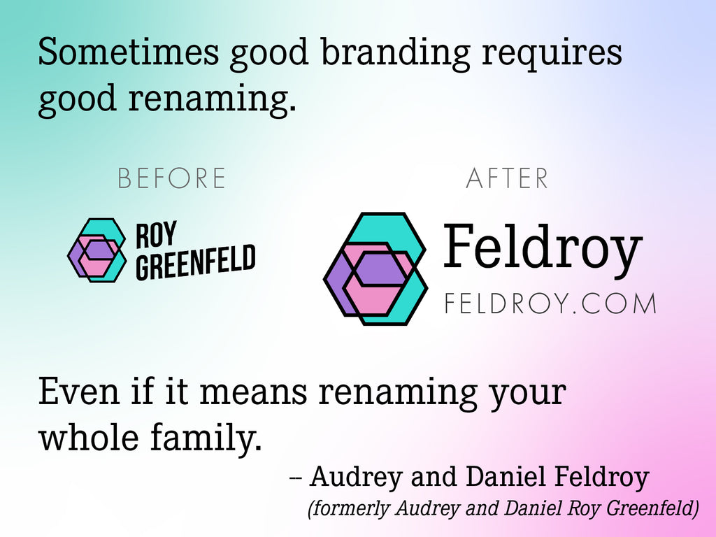 We're Now a Little Company Called Feldroy