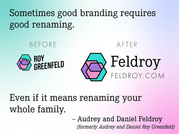 Renaming the Roy Greenfeld company to Feldroy