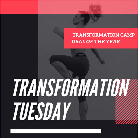 24 HOURS ONLY - TRANSFORMATION CAMP SPECIAL