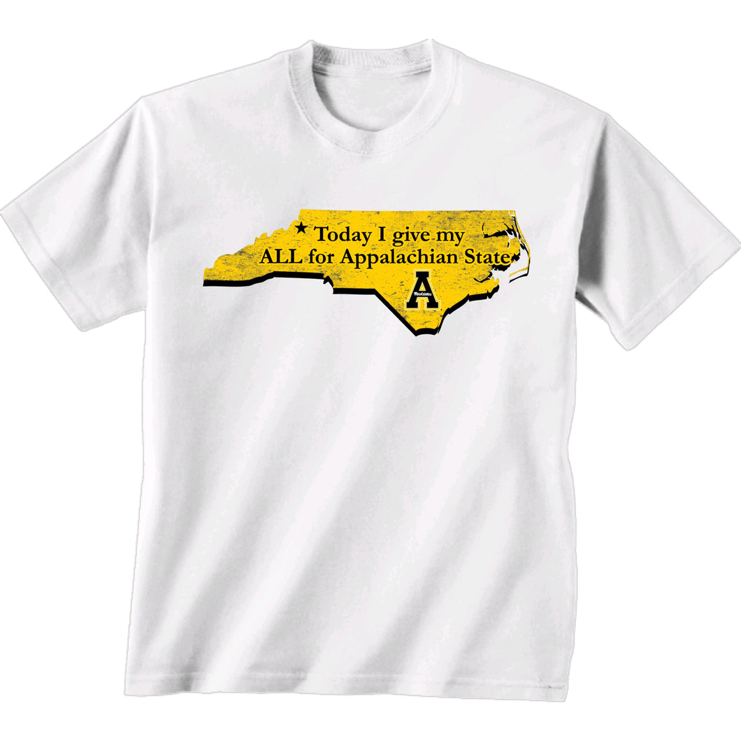 Appalachian State Today I Give My ALL Short Sleeve White T-shirt