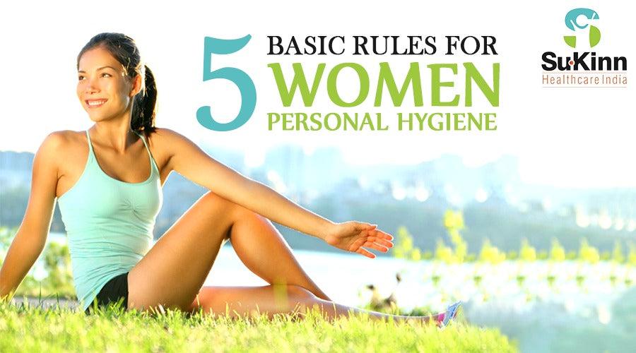 5 Basic Rules For Women Personal Hygiene