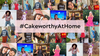 #CakeworthyAtHome: How We're Staying Connected