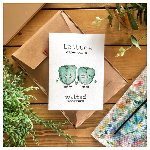 Lettuce Grow Old and Wilted Together Card