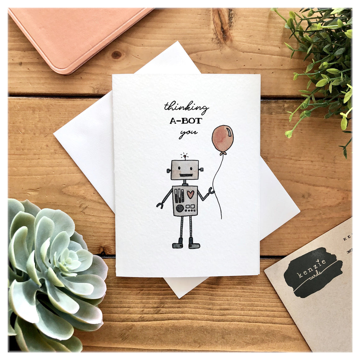 Thinking A-Bot You Card - kenziecards
