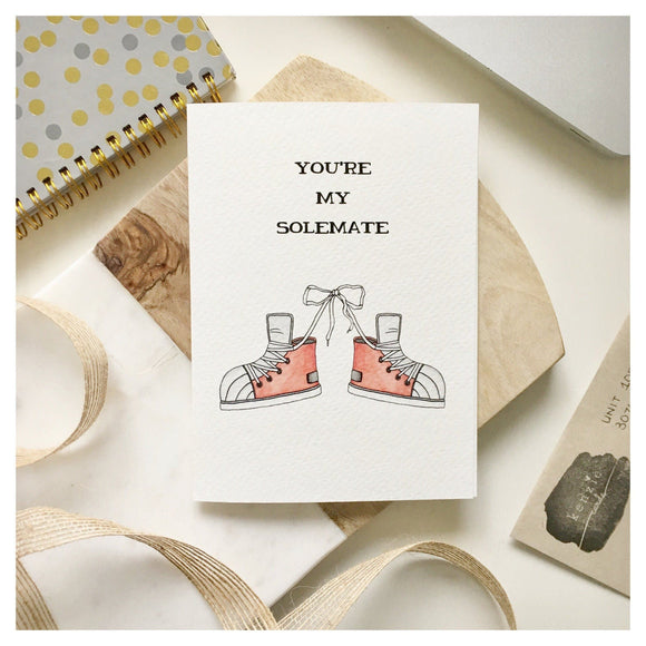 You're My Solemate Card