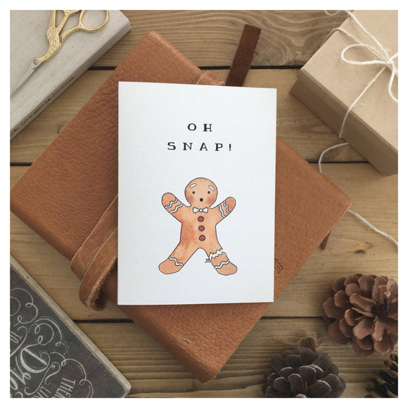 Oh Snap Gingerbread Man Card