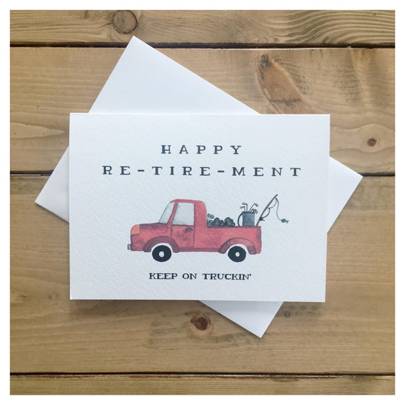 Happy Re-tire-ment Card