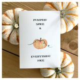 Pumpkin Spice & Everything Nice Card