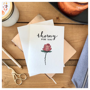 Thorny For You Card