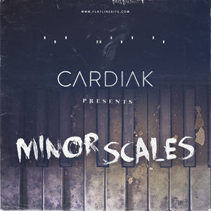 Cardiak Presents Minor Scales