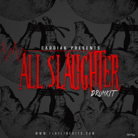 Cardiak Presents All Slaughter The Drum Kit