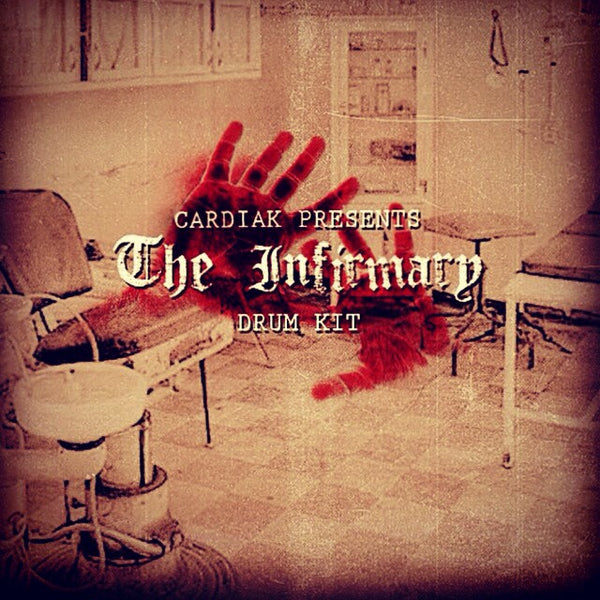 Cardiak Presents The Infirmary Drum Kit
