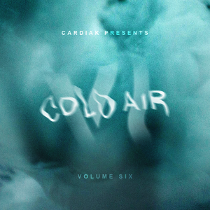 Cardiak Presents Cold Air Vol 6 The Sample Pack