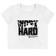 Laden Sie das Bild in den Galerie-Viewer, Work Hard - Crop Shirt