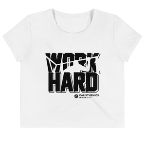 Work Hard - Crop Shirt