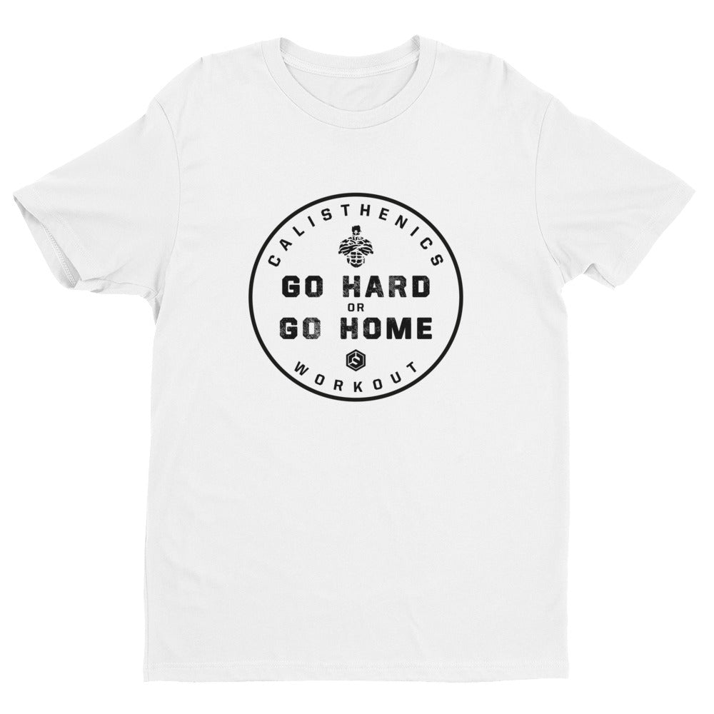 Go Hard or Go Home - Premium Shirt
