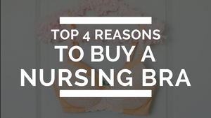 Do I Need A Nursing Bra: Top 4 Reasons to Buy A Nursing Bra