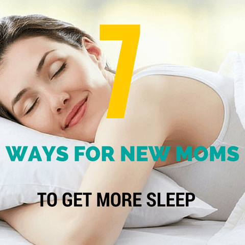 How to get more sleep for new moms