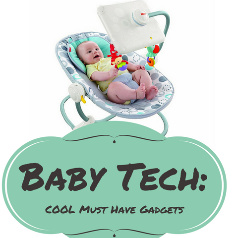 Baby and Toddler Gadgets