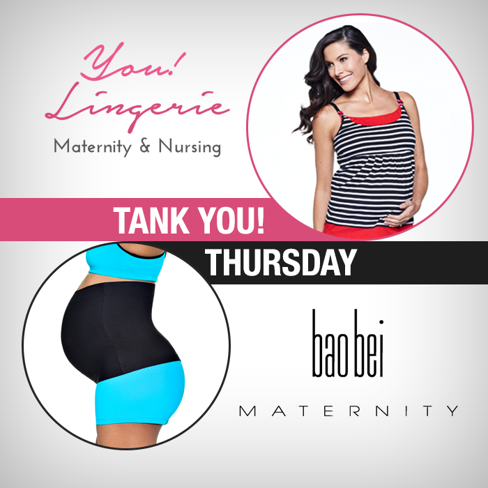 You! Lingerie Tank You Thursdays with Bao Bei Maternity