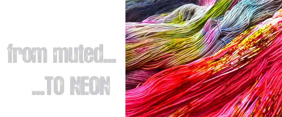 Photo of neon coloured yarn with text from muted to neon