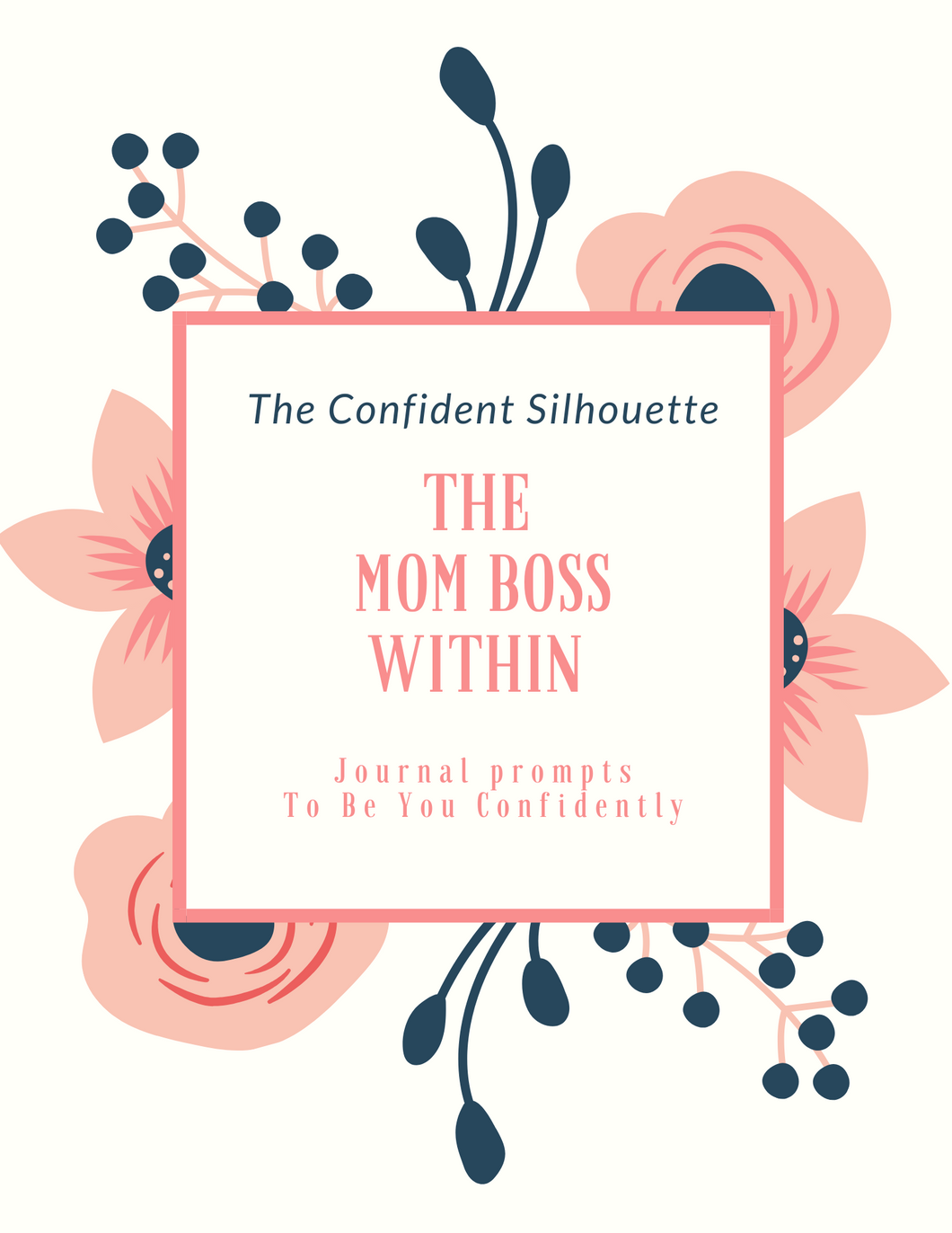 The Mom Boss Within Journal - The Confident Silhouette Co