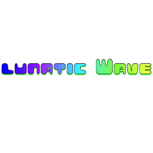 Lunatic Wave