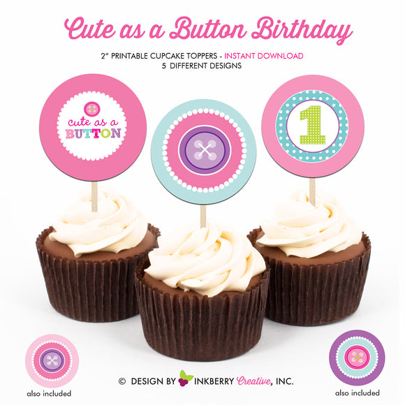 Cute as a Button First Birthday - Printable Cupcake Toppers - Instant Download PDF File
