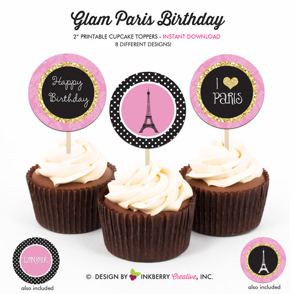 Glam Paris Birthday - Printable Cupcake Toppers - Instant Download PDF File