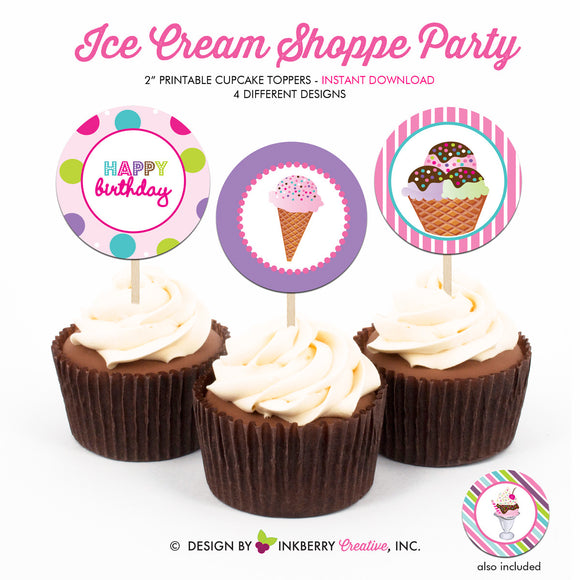 Ice Cream Shoppe - Printable Cupcake Toppers - Instant Download PDF File