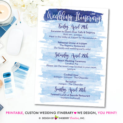 Wedding Itinerary - Watercolor, Printable, Custom Colors, Destination Wedding Weekend Itinerary - Digital, PDF File - We Design, You Print