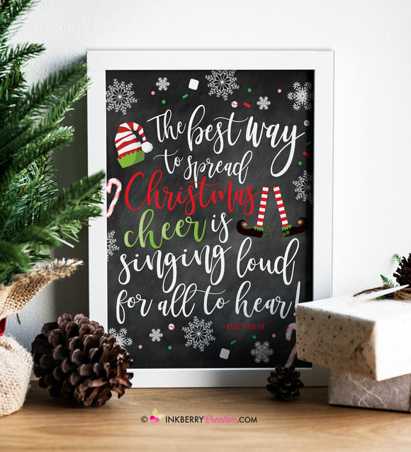 Buddy the Elf Christmas Quote Printable Sign - Best Way To Spread Christmas Cheer, 8x10, 8.5x11, PDF, Digital File