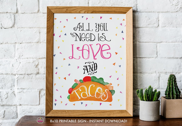 Taco Bout Love Bridal Shower - Love and Tacos Sign - Printable Sign - 8x10