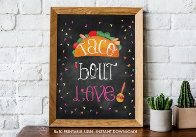 Taco Bout Love Bridal Shower - Taco Bout Love Chalkboard Style Sign - Printable Sign - 8x10