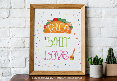 Taco Bout Love Bridal Shower - Taco Bout Love Sign - Printable Sign - 8x10