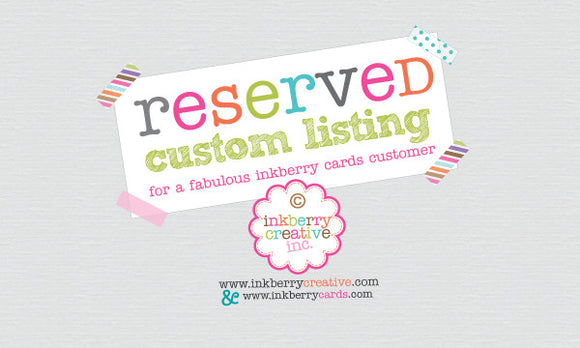 Z -Custom Order - 10 additional invitations for Claire - inkberrycards