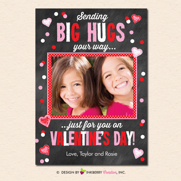 Big Hugs Chalkboard Style - Valentine's Day Photo Card - inkberrycards